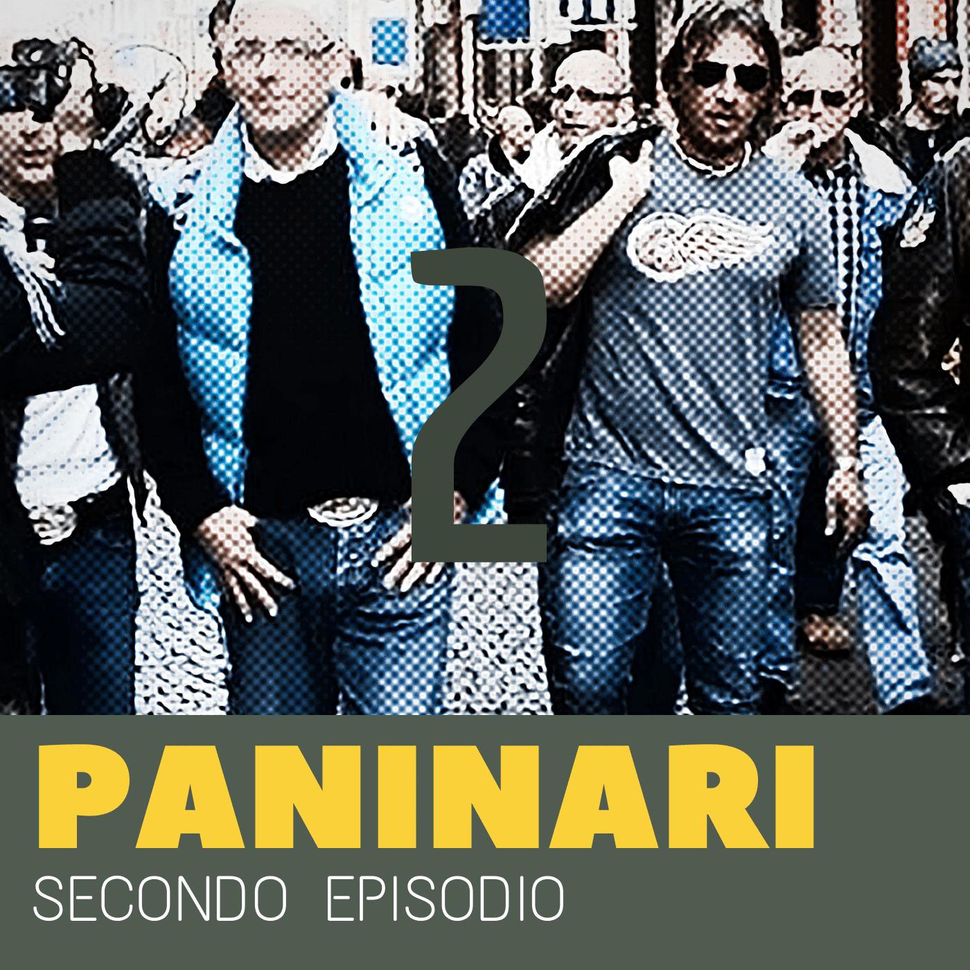 Podcast Paninari Episodio 2